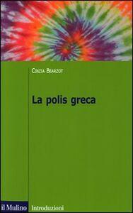 Libro La polis greca Cinzia Bearzot