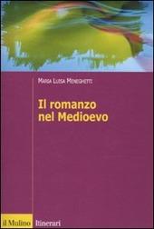 Il romanzo nel Medioevo. Francia, Spagna, Italia