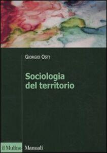 Libro Sociologia del territorio Giorgio Osti