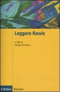 Foto Cover di Leggere Rawls, Libro di  edito da Il Mulino