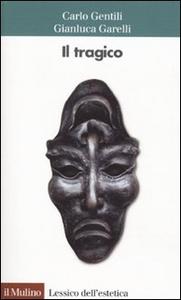 Libro Il tragico Carlo Gentili , Gianluca Garelli