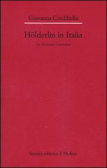 Ristorantezintonio.it Hölderlin in Italia. La ricezione letteraria (1841-2001) Image