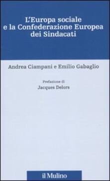 L Europa sociale e la Confederazione europea dei sindacati.pdf