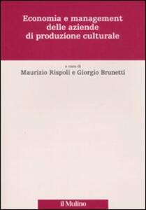 Economia e management delle aziende di produzione culturale - copertina