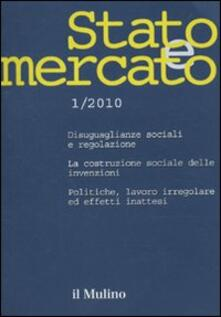 Festivalpatudocanario.es Stato e mercato. Quadrimestrale di analisi dei meccanismi e delle istituzioni sociali, politiche ed economiche (2010). Vol. 1 Image