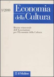 Economia della cultura (2010). Vol. 1 - copertina