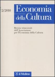 Economia della cultura (2010). Vol. 2 - copertina