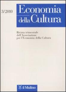 Capturtokyoedition.it Economia della cultura (2010). Vol. 3 Image