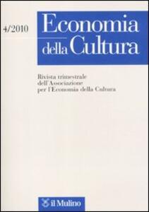 Economia della cultura (2010). Vol. 4 - copertina