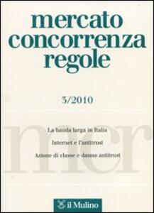 Mercato concorrenza regole (2010). Vol. 3 - copertina
