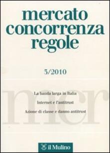 Mercato concorrenza regole (2010). Vol. 3.pdf