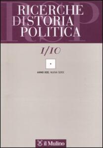 Ricerche di storia politica (2010). Vol. 1