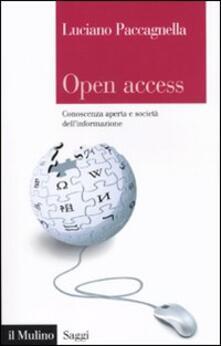 Open Access. Conoscenza aperta e società dell'informazione - Luciano Paccagnella - copertina