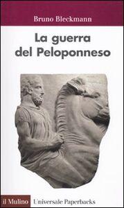 Libro La guerra del Peloponneso Bruno Bleckmann