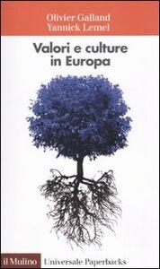Libro Valori e culture in Europa Olivier Galland , Yannick Lemel