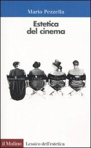 Libro Estetica del cinema Mario Pezzella