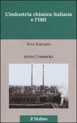 L' industria chimica italiana e l'IMI. 1951-1983