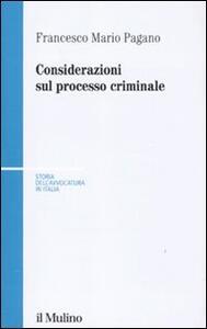 Considerazioni sul processo criminale - Francesco Mario Pagano - copertina