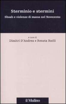 Sterminio e stermini. Shoah e violenze di massa nel Novecento.pdf