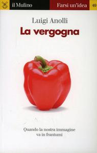 Libro La vergogna Luigi Anolli