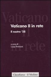 Vaticano II in rete. Vol. 1: Il nostro '58.