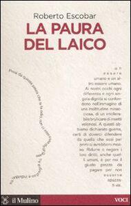 Libro La paura del laico Roberto Escobar