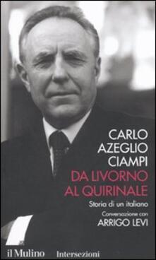 Da Livorno al Quirinale. Storia di un italiano.pdf