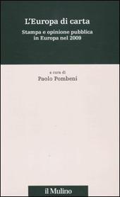 L' Europa di carta. Stampa e opinione pubblica in Europa nel 2009