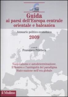 Amatigota.it Guida ai paesi dell'Europa centrale, orientale e balcanica. Annuario politico-economico 2009 Image