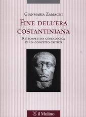 Fine dell'era costantiniana. Retrospettiva genealogica di un concetto critico