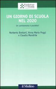 Libro Un giorno di scuola nel 2020. Un cambiamento è possibile?