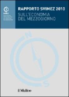 Filippodegasperi.it Rapporto Svimez 2010 sull'economia del Mezzogiorno Image