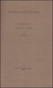 Libro Carteggio Croce-Cian