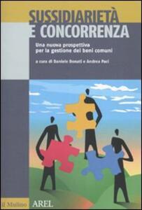 Sussidiarietà e concorrenza. Una nuova prospettiva per la gestione dei beni comuni - copertina