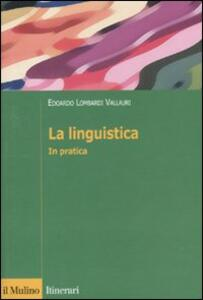La linguistica. In pratica