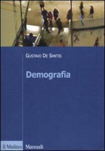 Foto Cover di Demografia, Libro di Gustavo De Santis, edito da Il Mulino