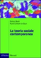 La teoria sociale contemporanea