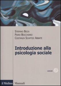 Libro Introduzione alla psicologia sociale Stefano Boca , Piero Bocchiaro , Costanza Scaffidi Abbate