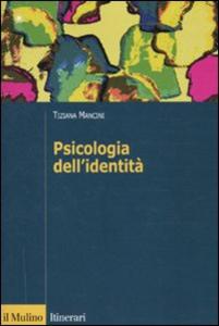 Libro Psicologia dell'identità Tiziana Mancini