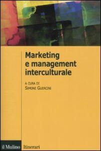 Libro Marketing e management interculturale
