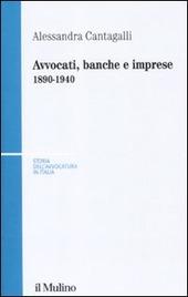 Avvocati, banche e imprese 1890-1940