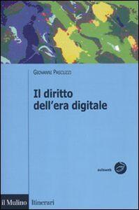Libro Il diritto dell'era digitale Giovanni Pascuzzi