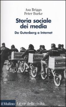 Ascotcamogli.it Storia sociale dei media. Da Gutenberg a Internet Image