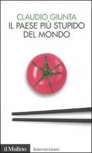 Il paese più stupido del mondo - Claudio Giunta - copertina