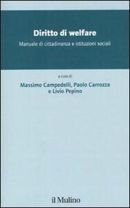 Foto Cover di Diritto di welfare. Manuale di cittadidananza e istituzioni sociali, Libro di  edito da Il Mulino