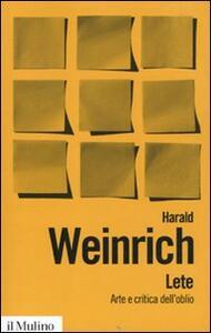 Lete. Arte e critica dell'oblio - Harald Weinrich - copertina