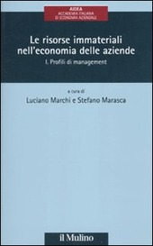 Le risorse immateriali nell'economia delle aziende. Vol. 1: Profili di management.
