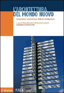 L' architettura del mondo nuovo. Govenance economica e sistema multipolare - copertina