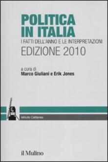 Antondemarirreguera.es Politica in Italia. I fatti dell'anno e le interpretazioni (2010) Image
