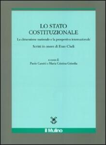 Lo Stato costituzionale. La dimensione nazionale e la prospettiva internazionale - copertina